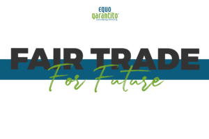 fair trade for future - equogarantito