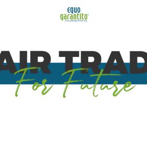 fair trade for future – equogarantito